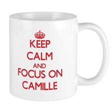 Keep Calm and focus on Camille Mugs