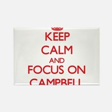Keep Calm and focus on Campbell Magnets