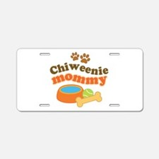 Chiweenie mom Aluminum License Plate
