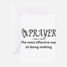 Prayer effective way of doing nothing Greeting Car