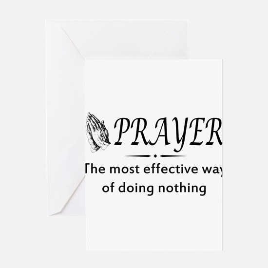 Prayer effective way of doing nothing Greeting Car