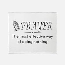 Prayer effective way of doing nothing Throw Blanke