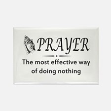Prayer effective way of doing nothing Magnets