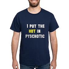 Psychotic T-Shirt
