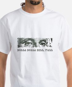Dolla Dolla Bill Yall Cash Money Dollars T-Shirt