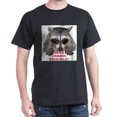Here Comes Trouble T-Shirt