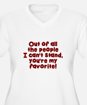 Youre my favorite Plus Size T-Shirt