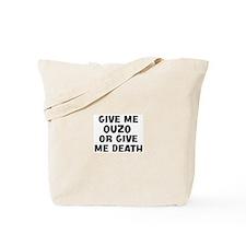 Give me Ouzo Tote Bag