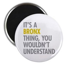 Bronx NY Thing Magnet