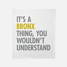 Bronx NY Thing Throw Blanket