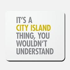 City Island Bronx NY Thing Mousepad
