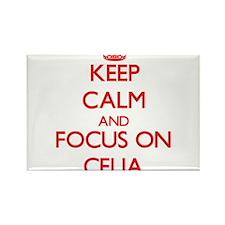 Keep Calm and focus on Celia Magnets