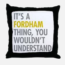 Fordham Bronx NY Thing Throw Pillow
