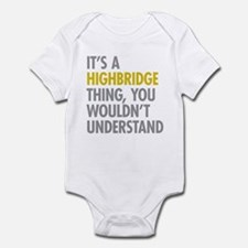 Highbridge Bronx NY Thing Infant Bodysuit