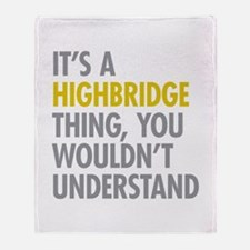 Highbridge Bronx NY Thing Throw Blanket