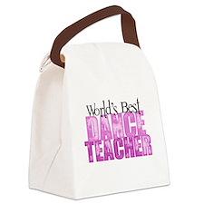 Worlds Best Dance Teacher Canvas Lunch Bag