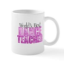 Worlds Best Dance Teacher Mugs