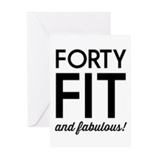 40 Fit and Fabulous! Greeting Cards