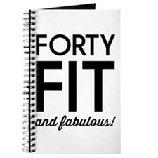 40 Fit and Fabulous! Journal