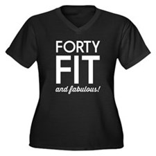 40 Fit and Fabulous! Plus Size T-Shirt
