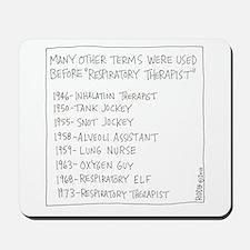 Respiratory Therapist History Mousepad