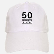 50 The Ultimate F Word Baseball Baseball Baseball Cap