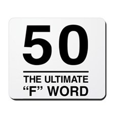 50 The Ultimate F Word Mousepad