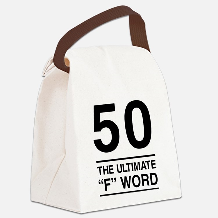 50 The Ultimate F Word Canvas Lunch Bag