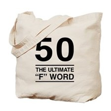 50 The Ultimate F Word Tote Bag