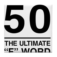 50 The Ultimate F Word Tile Coaster