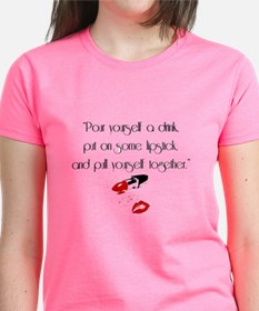 Pour yourself a drink T-Shirt
