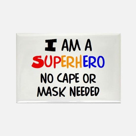i am superhero Rectangle Magnet