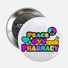"""Peace Love Pharmacy 2.25"""" Button"""