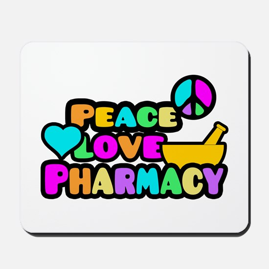 Peace Love Pharmacy Mousepad
