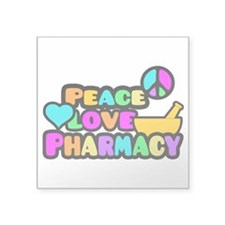 "Peace Love Pharmacy Square Sticker 3"" x 3"""