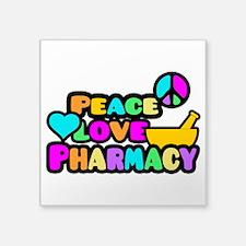 "Peace Love Pharmacy Square Sticker 3"" x 3"""
