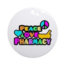 Peace Love Pharmacy Ornament (Round)