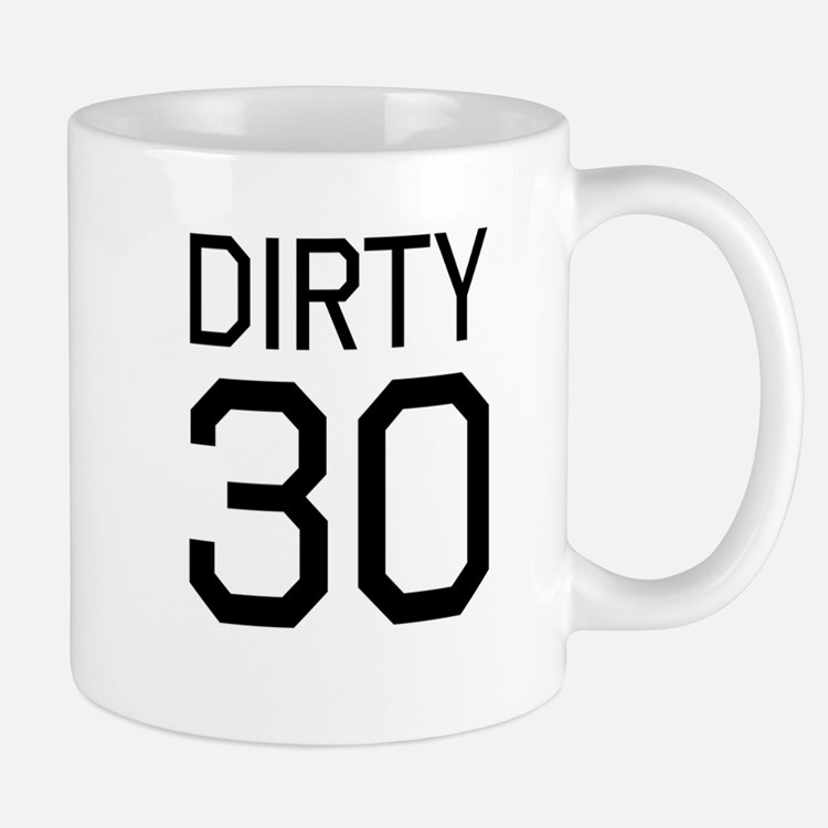 Dirty 30 Mugs