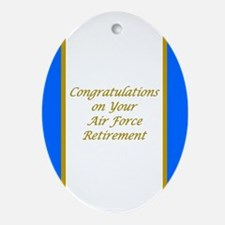 Air Force Retirement Congratul Ornament (Oval)