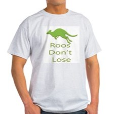 Roos Dont Lose T-Shirt