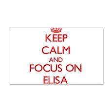 Keep Calm and focus on Elisa Wall Decal