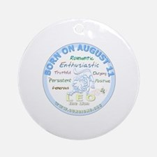 August 11th Birthday - Leo Personal Round Ornament