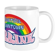 Beautiful Downtown Burbank Mugs