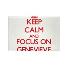 Keep Calm and focus on Genevieve Magnets