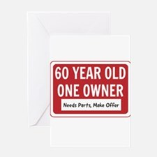 60 Year Old One Owner Greeting Cards