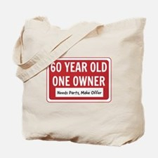60 Year Old One Owner Tote Bag
