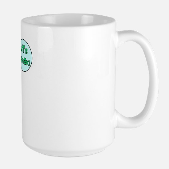 Let's Streak! Large Mug