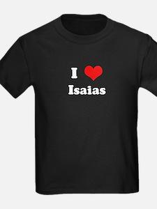I Love Isaias T