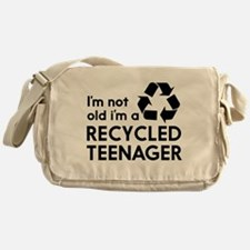 Im Not Old, Im a Recycled Teenager Messenger Bag