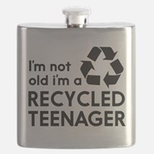 Im Not Old, Im a Recycled Teenager Flask